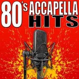 80s Acapella Hits Vol 1 – Acapellatown